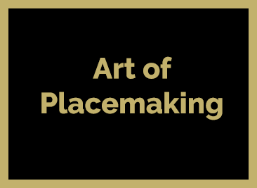 Art of Placemaking