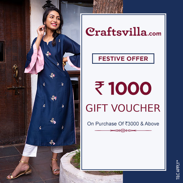 Get INR1000 gift voucher on purchase of INR 3000 and above at Craftsvilla.